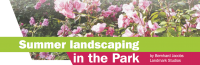 Summer landscaping in the Park